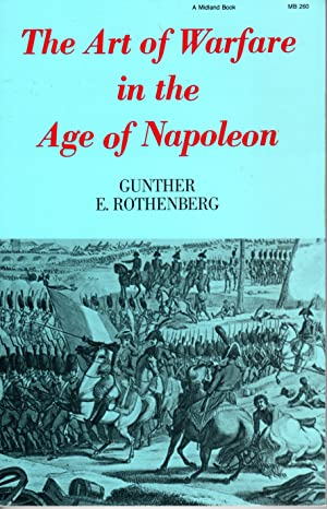 Seller image for The Art of Warfare in the Age of Napoleon for sale by PERIPLUS LINE LLC