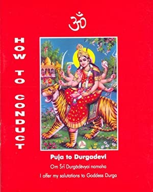 Seller image for How to Conduct Puja to Durgadevi - Third Edition for sale by PERIPLUS LINE LLC