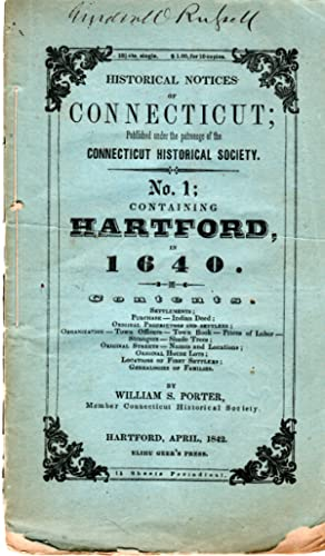 Seller image for Historical Notices of Connecticut; Published under the patronage of the Connecticut Historical Society. No. 1; Containing Hartford in 1640 for sale by PERIPLUS LINE LLC