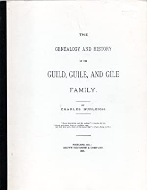 Seller image for The Genealogy and History of the Guild, Guile, and Gile Family for sale by PERIPLUS LINE LLC