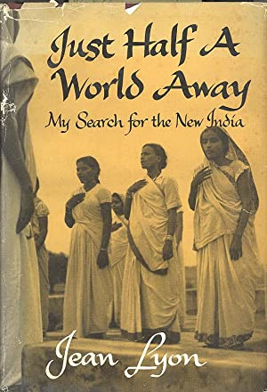 Seller image for JUST HALF A WORLD AWAY: My Search for the New India for sale by PERIPLUS LINE LLC