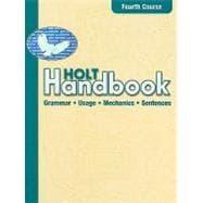 Holt Handbook: Grammar, Usage, Mechanics, Sentences : Warriner, John E.