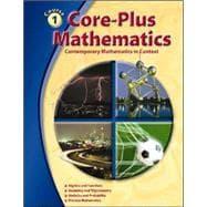 Core-Plus Mathematics Course 1, Student Edition: McGraw-Hill