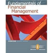 Fundamentals of Financial Management, Concise 7th Edition: Brigham, Eugene F.;