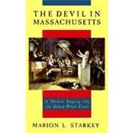 The Devil in Massachusetts: STARKEY, MARION L.