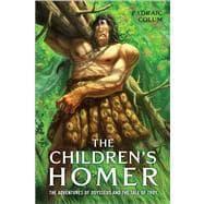 The Children's Homer The Adventures of Odysseus: Colum, Padraic; Pogany,