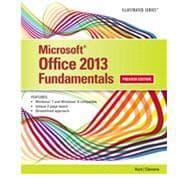 Microsoft Office 2013 Illustrated Fundamentals: Hunt, Marjorie S.;