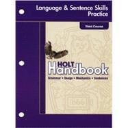 Holt Handbook: Language & Sentence Skills Practice: Holt