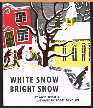 WHITE SNOW BRIGHT SNOW, 1948 Caldecott Award Winner