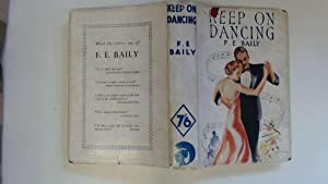 Keep On Dancing: Baily, F E