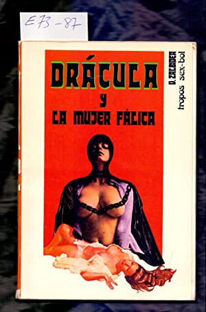 DRACULA Y LA MUJER FALICA: Victor Zalbidea