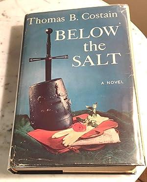 Below the Salt: Costain Thomas B.