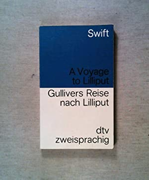 Image du vendeur pour Gullivers Reise nach Lilliput/A Voyage to Lilliput. Englisch- Deutsch. mis en vente par ANTIQUARIAT Franke BRUDDENBOOKS