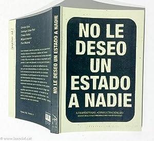 No le deseo un Estado a nadie.: Santiago López Petit;