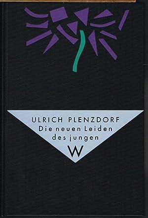 Die neuen Leiden des jungen W. Mit: Ulrich Plenzdorf: