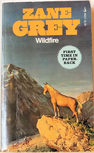 Wildfire: Zane Grey