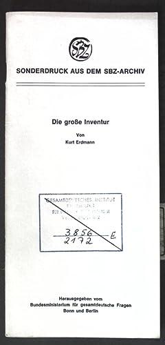 Die große Inventur. Sonderdruck aus dem SBZ-Archiv;: Erdmann, Kurt:
