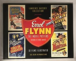Errol Flynn: The Movie Posters by Lawrence: Lawrence Bassoff