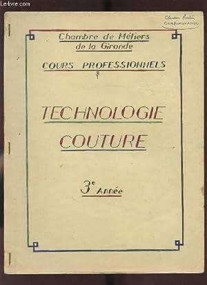 COURS PROFESSIONNELS TECHNOLOGIE COUTURE - 3EME ANNEE: CHAMBRE DES METIERS