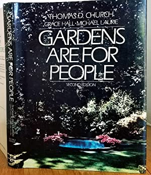 GARDENS ARE FOR PEOPLE: Church, Thomas D.