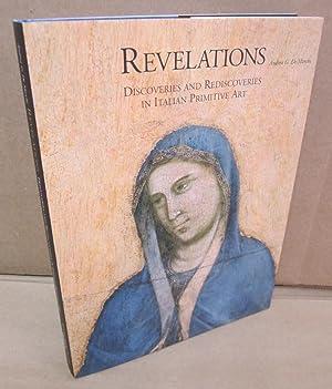 Immagine del venditore per Revelations: Discoveries and Rediscoveries in Italian Primitive Art venduto da Atlantic Bookshop