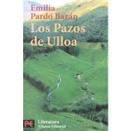 Los pazos de Ulloa / Ulloa's Steps: Bazan, Emilia Pardo