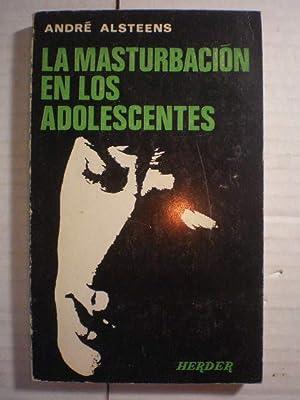 La masturbación en los adolescentes: André Alsteens