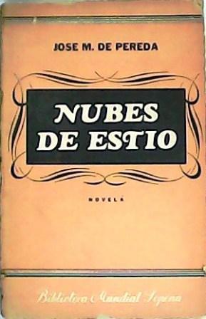 Nubes de estío. Novela.: PEREDA, José M.