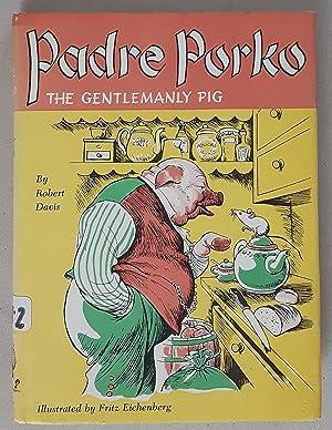 Padre Porko , The Gentlemanly Pig: Davis, Robert