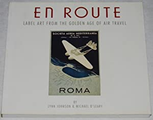 En Route : Label Art from the Golden Age of Air Travel