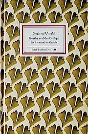 Goethe und der Ginkgo - Ein Baum: Siegfried Unseld