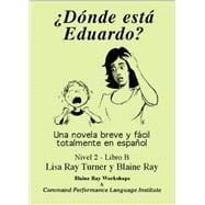 Donde Esta Eduardo?: Ray; Blaine