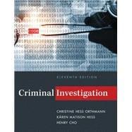 Criminal Investigation, 11th Edition: Hess
