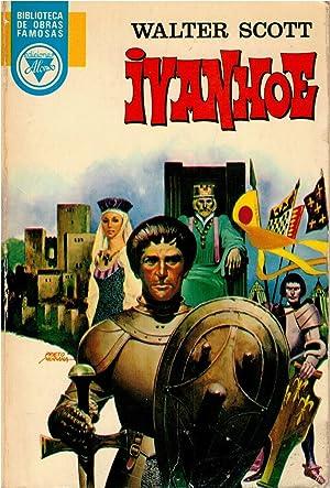 IVANHOE (en español): Walter Scott