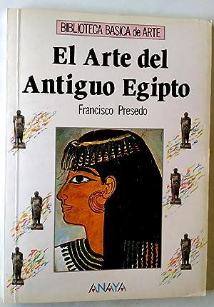 El arte del Antiguo Egipto: Presedo Velo, Francisco