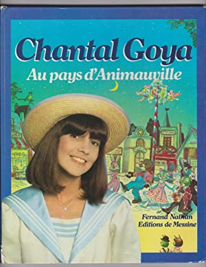 Au pays d'Animauville: Chantal Goya -