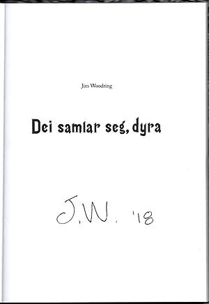 Dei Samlar Seg, Dyra.: WOODRING, Jim.