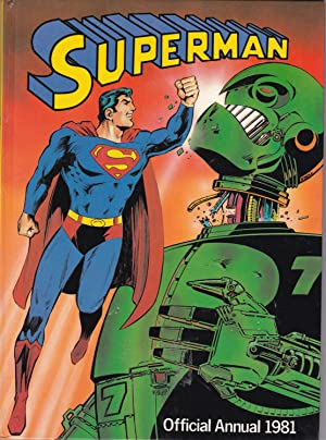 THE OFFICIAL SUPERMAN ANNUAL 1981: DAVID MICHELINIE, CARY