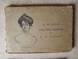 A Widow and Her Friends: GIBSON, Charles D.