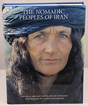 The nomadic peoples of Iran. Photographs by: IRAN TAPPER (Richard),