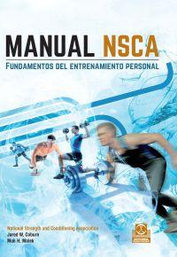 MANUAL NSCA. FUNDAMENTOS DEL ENTRENAMIENTO PERSONAL: Malek, Moh H.;