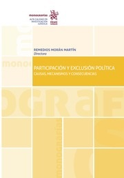 Participación y exclusión política. Causas, mecanismos y: Morán Martín, Remedios.