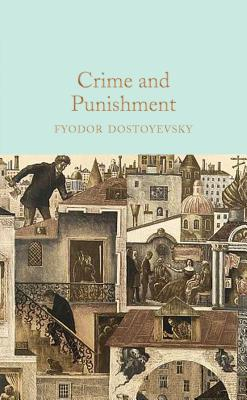 Crime and Punishment (Hardback or Cased Book): Dostoevsky, Fyodor