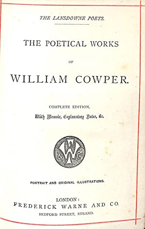 The Poetical Works of William Cowper. Complete