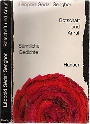 Seller image for Botschaft und Anruf. Sämtliche Gedichte. Französisch und deutsch hrsg. u. übertragen von Janheinz Jahn. for sale by Antiquariat Düwal
