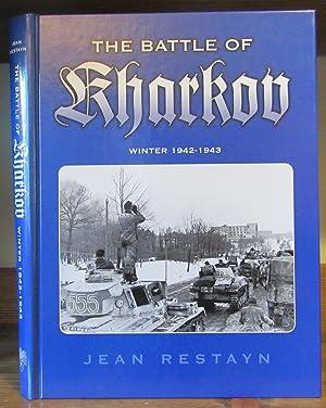 Battle of Kharkov, Winter 1942 - 1943: Restayn, Jean