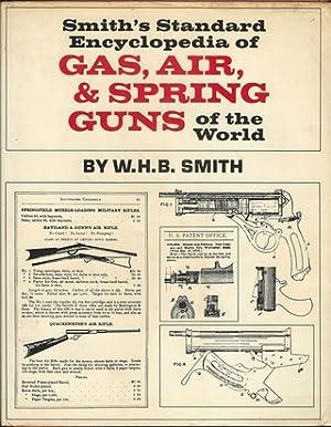 SMITH'S STANDARD ENCYCLOPEDIA OF GAS, AIR AND: Smith (Walter Harold