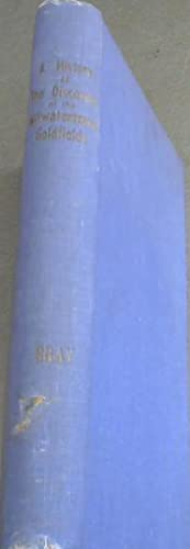 A History of the Discovery of the: Gray, Ethel L