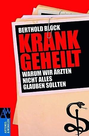 Krankgeheilt: Block, Berthold: