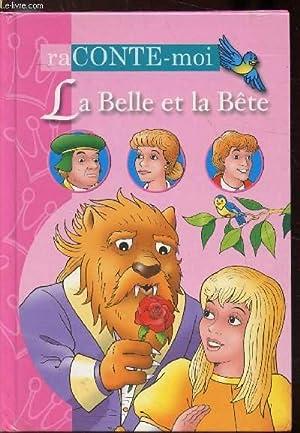 La belle et la bête: Gabrielle-Suzanne de Villeneuve